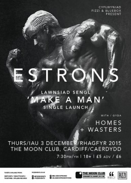 Estrons – Make A Man Single Launch