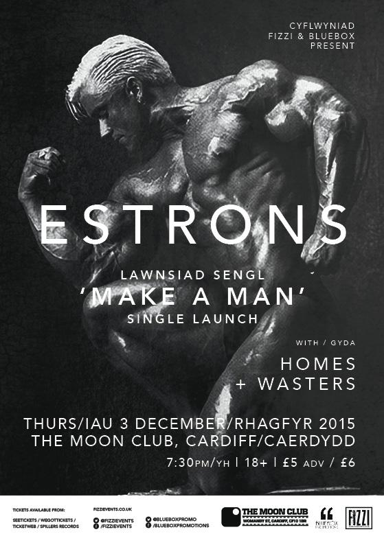 Estrons – Make A Man Single Launch