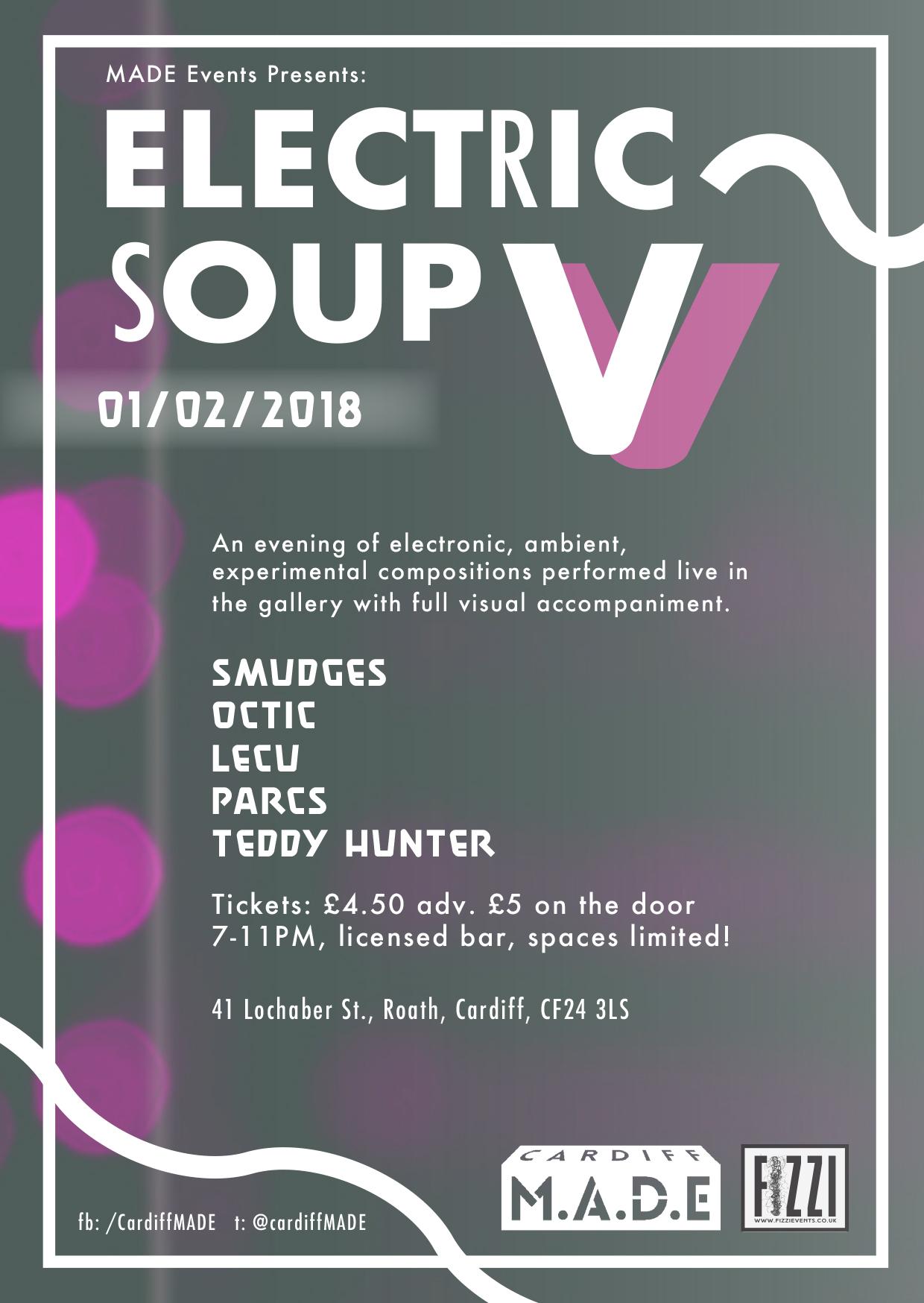 Electric Soup V – Cardiff M.A.D.E